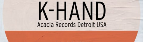 commandyoursoul pres. K-HAND, Acacia Records Detroit USA 8.11.14 @ WERK